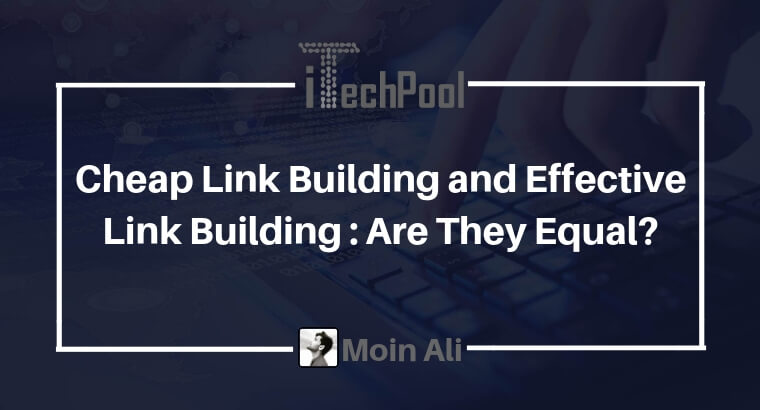 Cheap link building and effective link building